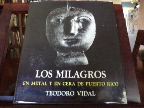 Los milagros en metal y en cera de Puerto Rico