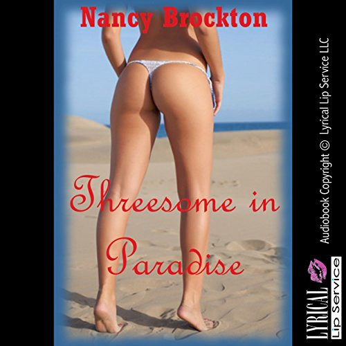 Threesome in Paradise (A Stranger Sex FFM Threesome Erotic Story) audiobook cover art