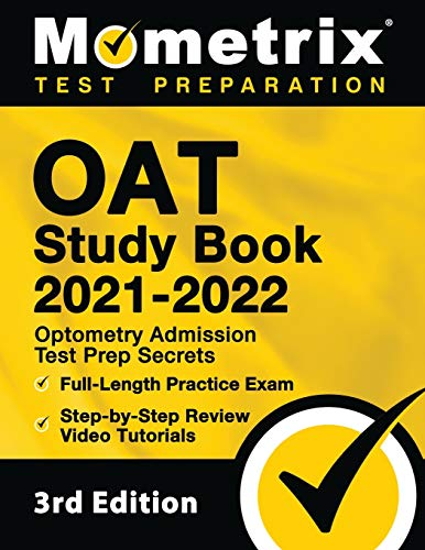 Compare Textbook Prices for OAT Study Book 2021-2022: Optometry Admission Test Prep Secrets, Full-Length Practice Exam, Step-by-Step Review Video Tutorials: []  ISBN 9781516715039 by Bowling, Matthew