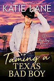 Taming a Texas Bad Boy (Bad Boy Ranch Book 1)