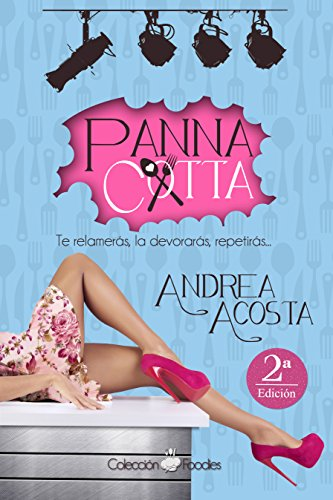 Panna cotta (Colección Foodies nº 1)