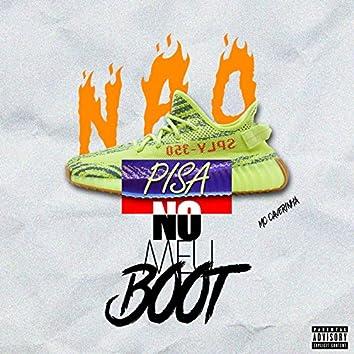 Não Pisa no Meu Boot
