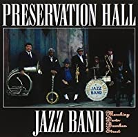 Marching Down Bourbon Street by Preservation Hall Jazz Band (2001-01-01)