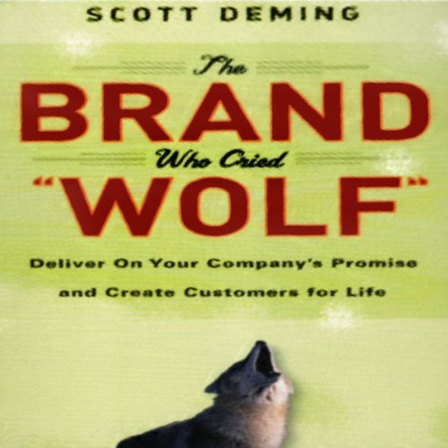 The Brand Who Cried Wolf audiobook cover art