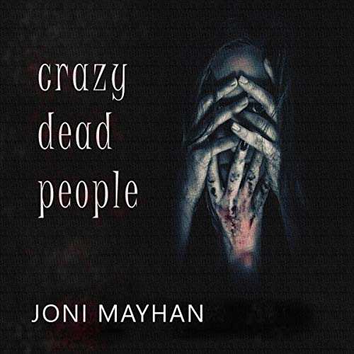 Crazy Dead People cover art