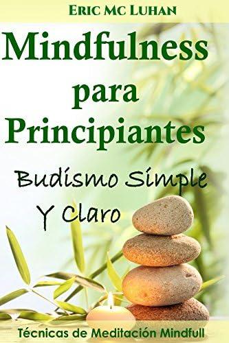 Mindfulness para Principiantes Budismo Simple y Claro Spanish Edition product image