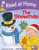 Read At Home More Level 1A The Snowman (READING AT HOME)