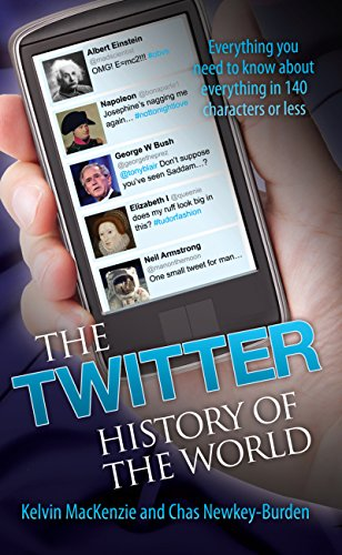 The Twitter History of the World - Everything You Need to Know About Everything in 140 Characters` (English Edition)