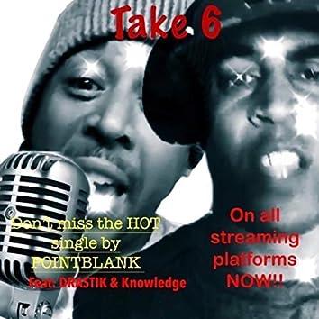 Take 6 (feat. Drastik & Knowledge)