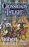 Crossroads of Twilight (Wheel of Time, Book 10) (Wheel of Time, 10)