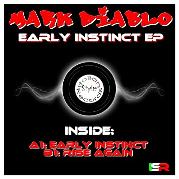 Early Instinct