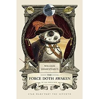 William Shakespeare's The Force Doth Awaken cover art