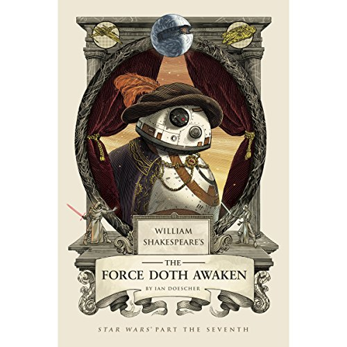 William Shakespeare's The Force Doth Awaken cover art