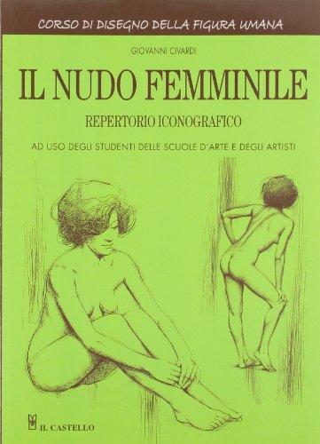 Il nudo femminile. Ediz. illustrata
