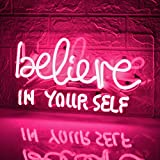Neon Signs Believe in Your Self Wall Light for Home Decor or Bar Wall Neon Light Sign Provides Light for Parties, Living Spaces, or Restaurants (14.5X8inches,Pink)