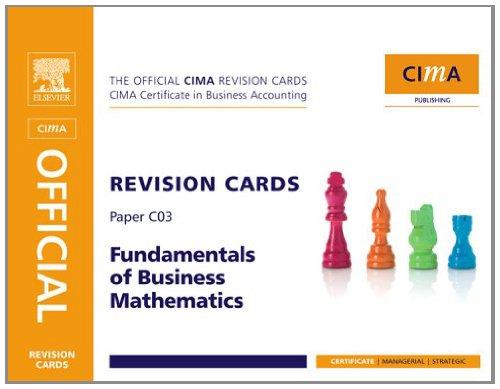 CIMA Revision Card Fundamentals of Business Maths (CIMA Certificate Level 2008)