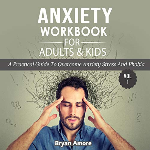 Anxiety Workbook for Adults and Kids cover art