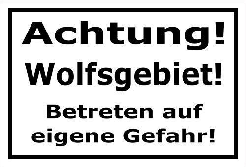 Melis Folienwerkstatt Schild Wolfs-Gebiet - 30x20cm - Bohrlöcher - 3mm Hartschaum – 20 VAR S00359-098-A
