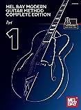 Modern Guitar Method Complete Edition, Part 1