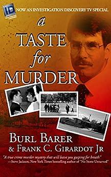 [Burl Barer, Frank C. Girardot]のA Taste For Murder (English Edition)