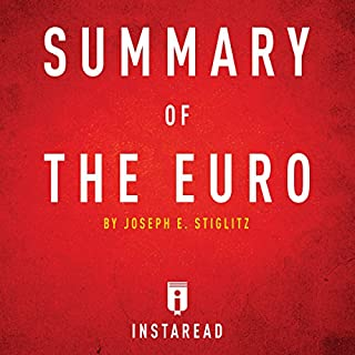Summary of The Euro by Joseph E. Stiglitz cover art