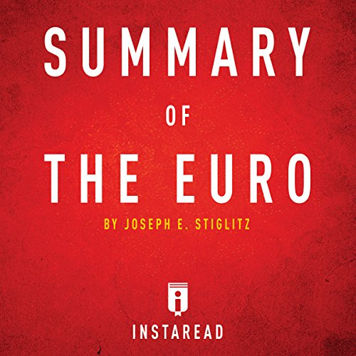 Summary of The Euro by Joseph E. Stiglitz Titelbild