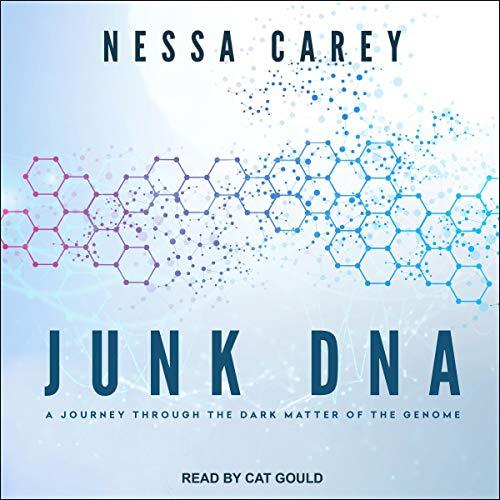 Junk DNA Audiobook By Nessa Carey cover art