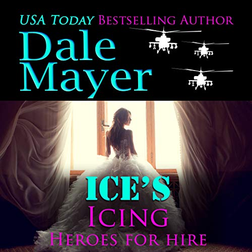 Ice's Icing: A SEALs of Honor World Novel: Heroes for Hire, Book 20