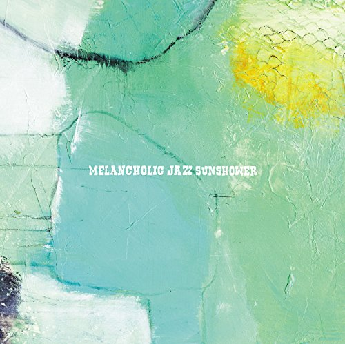 [画像:Melancholic Jazz Sunshower [ITDC-110]]