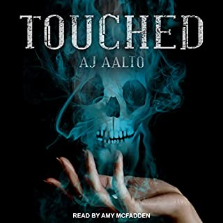 Touched     Marnie Baranuik Files, Book 1              By:                                                                                                                                 A. J. Aalto                               Narrated by:                                                                                                                                 Amy McFadden                      Length: 18 hrs and 9 mins     274 ratings     Overall 4.3