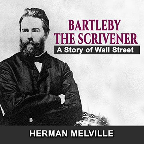 Bartleby, the Scrivener: A Story of Wall Street audiobook cover art