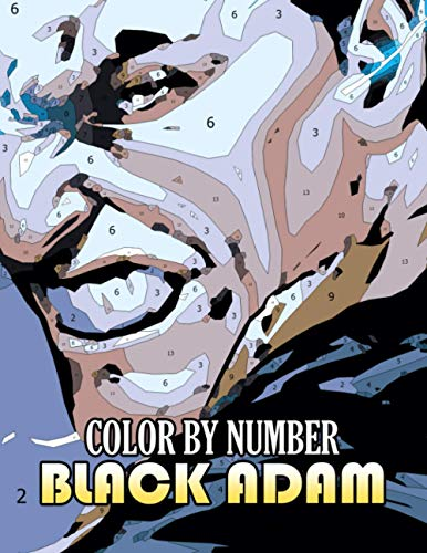 Black Adam Color By Number: Villain Dc Comics Character Illustration Color Number Book for Fans Adults Stress Relief Gift