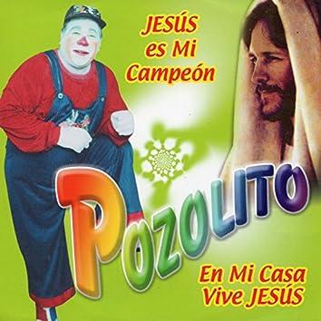 Jesus es Mi Campeon  En Mi Casa Vive Jesus