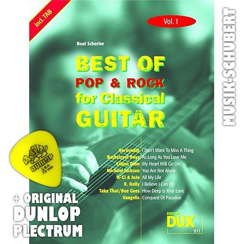 Best of Rock & Pop for Classical Guitar Vol.1 inkl. Plektrum - 8 Hits von MICHAEL JACKSON, AEROSMITH, BACKSTREET BOYS u.a. arrangiert für Konzertgitarre als Solofassung (Noten/Tabulatur) und mit Begleitakkorden zum Mitsingen (broschiert) von Beat Scherler (Noten/Sheetmusic)