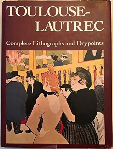 Toulouse-Lautrec: Complete Lithographs and Drypoints download ebooks PDF Books