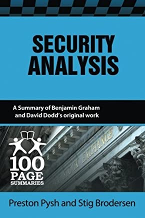 Security Analysis (100 Page Summaries) by Preston Pysh Stig Brodersen(2014-10-01)