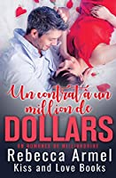 Un Contrat D'un Milliard De Dollars: Une Romance de Milliardaire