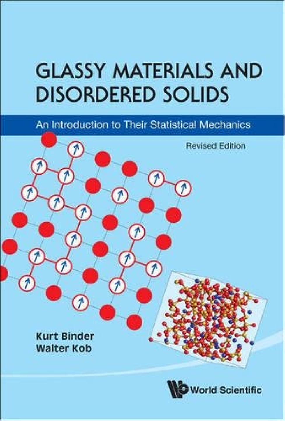 第二外国人スキルGlassy Materials and Disordered Solids: An Introduction to Their Statistical Mechanics