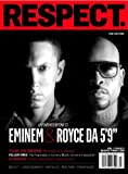 Respect - Our Culture - Unfinished Business - Eminem & Royce Da 5'9