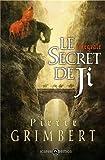 Le secret de Ji, Intégrale - Mnémos Editions - 06/11/2012