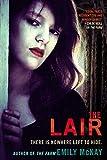 The Lair (A Farm Novel)