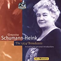 1934 Broadcasts by ERNESTINE SCHUMANN-HEINK