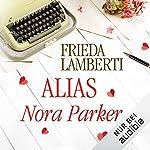 Alias Nora Parker Titelbild