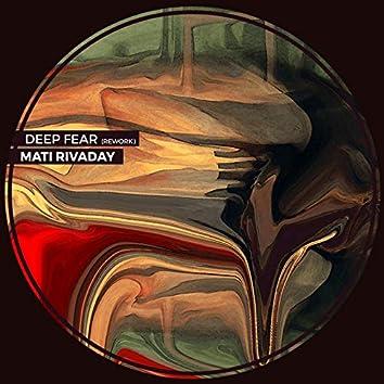 Deep Fear (Rework)