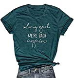 Oh My God We're Back Again Shirt for Women Letter Print Funny Sanderson Sisters Halloween T Shirt Size XL (Green)