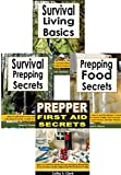 Survival Tactics 4-Box Set: Survival Living Basics, Survival Prepping Secrets, Prepping Food Secrets, Prepper First Aid Secrets (English Edition)