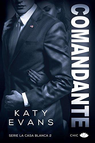 Comandante (La Casa Blanca nº 2)