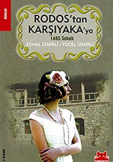 Rodos'tan Karsiyaka'ya 1685 Sokak