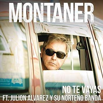 No Te Vayas (Versión Norteño Banda)