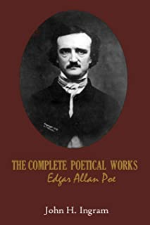 The Complete Poetical Works Edgar Allan Poe: Complete Tales and Poems Allen